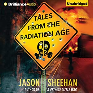 Tales from the Radiation Age Audiobook