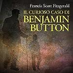 Il curioso caso di Benjamin Button | F. Scott Fitzgerald