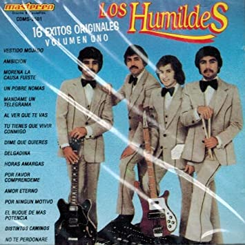 Los Humildes (16 Exitos Originales Vol. 1)