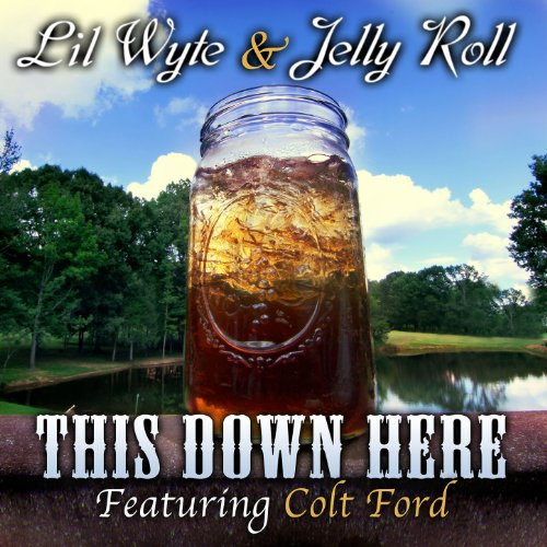 (This Down Here (feat. Colt Ford) - Single [Explicit])