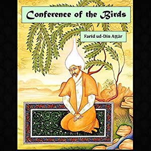 Conference of the Birds Audiobook