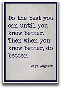 JSC164 Do The Best You Can Until You Know Better Poster | Maya Angelou | 18-Inches by 12-Inches | Premium 100lb Gloss Poster Paper