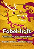 Fabel-haft: Fabelwesen neu interpretiert (German Edition)