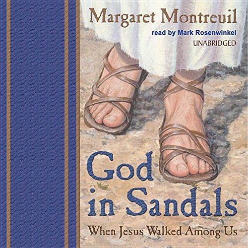 God in Sandals: When Jesus Walked Among Us by Blackstone Audiobooks