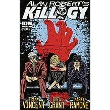 Alan Robert Killogy #3 (of 4) Comic Book 2013 - IDW