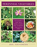 img - for Perennial Vegetables: From Artichoke to Zuiki Taro, a Gardener's Guide to Over 100 Delicious, Easy-to-grow Edibles book / textbook / text book