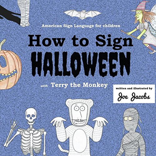 How to Sign Halloween with Terry the Monkey: American Sign Language for children