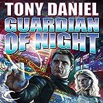 Guardian of Night | Tony Daniel