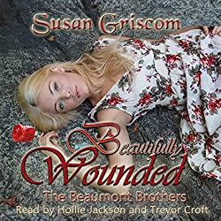 Beautifully Wounded (The Beaumont Brothers)