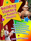 Building Fluency with Readers Theatre, Anthony D. Fredericks, 1591587336