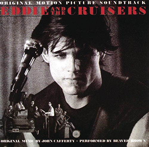 Eddie And The Cruisers - Origi...