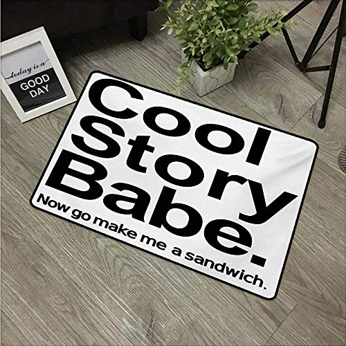 Anzhutwelve Quote,Entrance Door Mat Cool Story Babe Now Go Make Me A Sandwich Fun Phrase Sarcastic Slang Image Print W 16