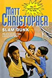Slam Dunk, Matt Christopher, 0756930464