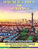 #9: Splendid Cities and Skylines - Extreme Dot-to-Dot Book for Adults: Puzzles From 348 to 838 Dots (Fun Dot to Dot for Adults) (Volume 16)