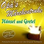 Hänsel und Gretel (Opa's Märchentruhe)    N.N.