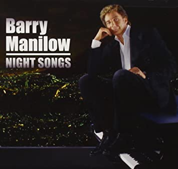 Barry Manilow - Night Songs - Amazon.com Music