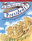 img - for So You Want to Be President?: The Revised and Updated Edition book / textbook / text book