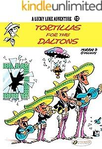 Lucky Luke - Volume 10 - Tortillas for the Daltons