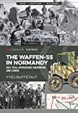img - for The Waffen-SS in Normandy: July 1944, Operations Goodwood and Cobra (Casemate Illustrated) book / textbook / text book