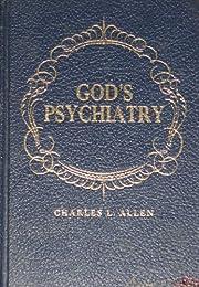God's psychiatry: The Twenty-third psalm,…