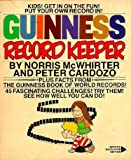 The Guinness Record Keeper, Norris McWhirter and Peter Cardozo, 0553012045