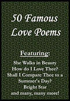 50 Famous Love Poems - Kindle edition by Lord Byron, William ...
