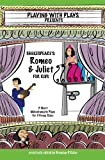 Shakespeare's Romeo & Juliet for Kids