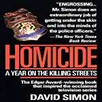 Homicide: A Year on the Killing Streets | David Simon