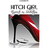 Hitch Girl Experte En Seduction