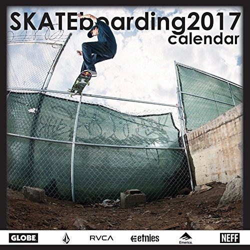 Skateboarding 2017 Wall Calendar By S & A Publishing
