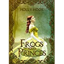 Frogs and Princes (A Twisted Fairy Tale #3)