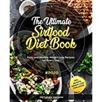 The Ultimate Sirtfood Diet Book #2020: Easy and Healthy Weight Loss Recipes for Every Day incl. 28 Days Weight Loss…