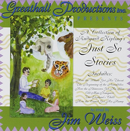 A Collection of Just So Stories Unabridged Audio CD Greathall Productions Inc.