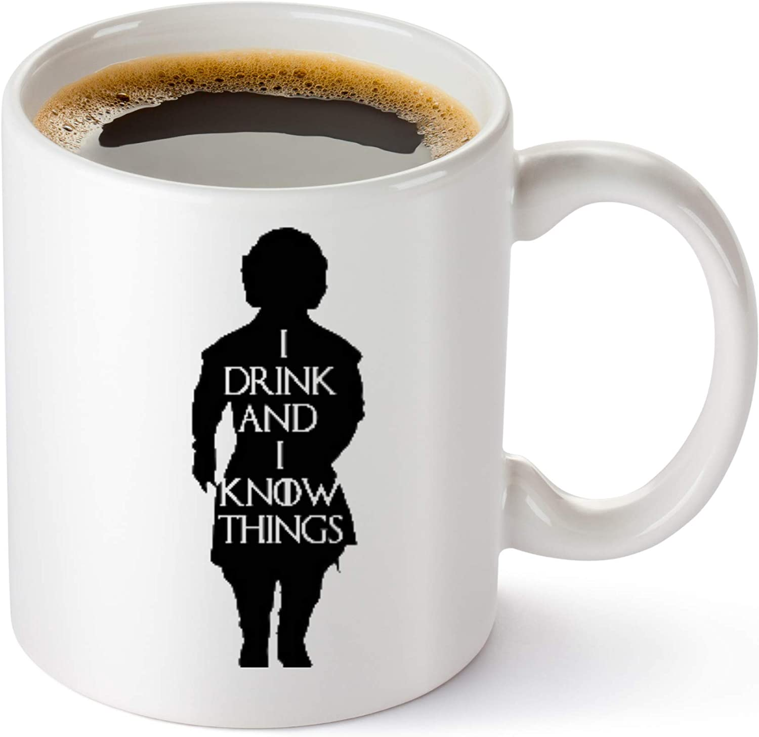 "This is an image of a white mug filled with coffee with ""I drink and I know things"" quote."