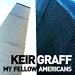 My Fellow Americans | Keir Graff