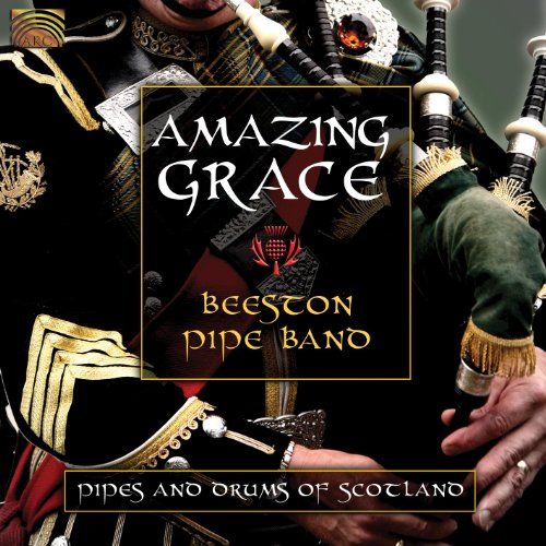 Beeston Pipe Band  Amazing Grace  Pipes And Drums Of Scotland