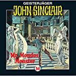 Mr. Mondos Monster (John Sinclair 34) | Jason Dark
