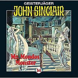 Mr. Mondos Monster (John Sinclair 34)