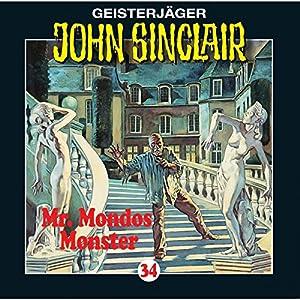 Mr. Mondos Monster (John Sinclair 34) Hörspiel