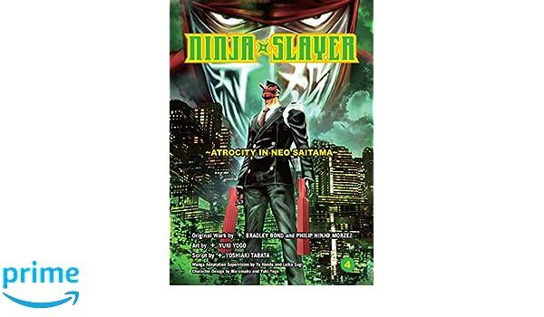 Ninja Slayer, Part 4: Atrocity in Neo Saitama: Amazon.es ...