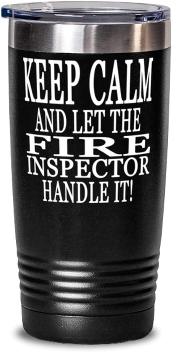 Fire inspector 20oz Black Tumbler - Keep Calm And Let The Fire inspector Handle It!