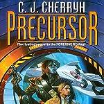 Precursor: Foreigner Sequence 2, Book 1 | C. J. Cherryh