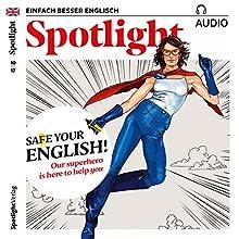 Spotlight Audio - Die Rettung für Ihre Englischkenntnisse. 10/2017: Englisch lernen Audio - Safe your English! Hörbuch von  div. Gesprochen von:  div.