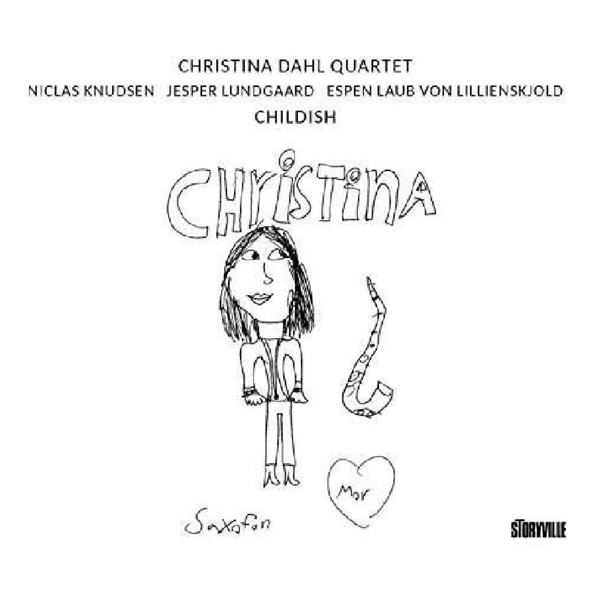 Christina Dahl - Childish [No USA] (Spain - Import)