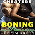 Boning My Bro's Wife: Unfaithful Lonely Housewife Erotica: Cheaters, Book 4 | Hedon Press