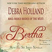 Mail-Order Brides of the West: Bertha: Montana Sky Series | Debra Holland