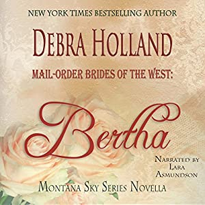 Mail-Order Brides of the West: Bertha Audiobook