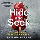 Hide and Seek Hörbuch von Richard Parker Gesprochen von: Liza Ross