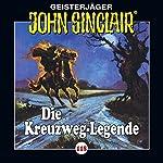 Die Kreuzweg-Legende (John Sinclair 118) | Jason Dark