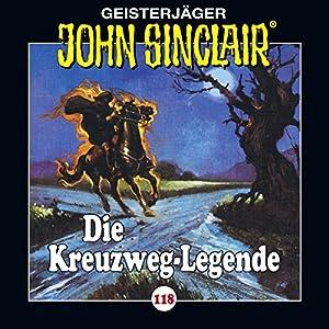 Die Kreuzweg-Legende (John Sinclair 118) Hörspiel